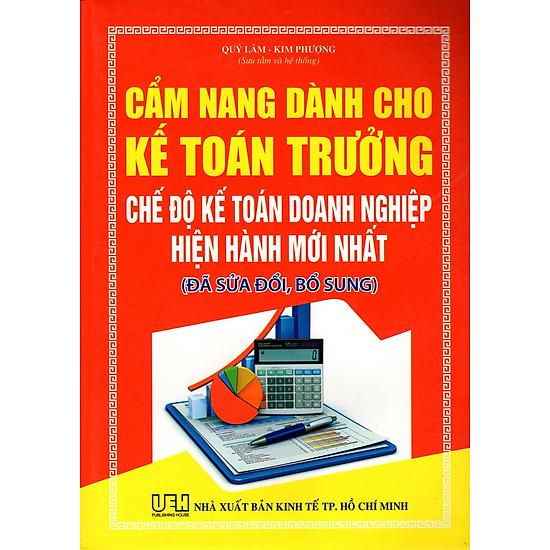 Cẩm Nang Dành Cho Kế Toán Trưởng Chế Độ Kế Toán Doanh Nghiệp Hiện Hành Mới Nhất