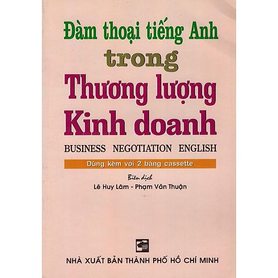 Đàm Thoại Tiếng Anh Trong Thương Lượng Kinh Doanh
