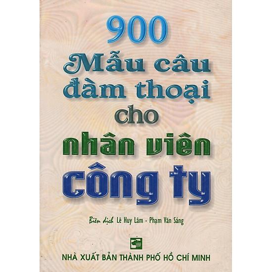 900 Mẫu Câu Đàm Thoại Cho Nhân Viên Công Ty
