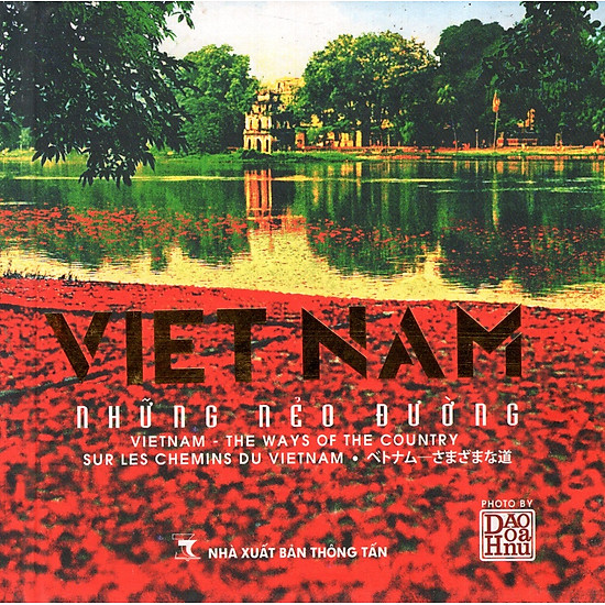 Sách Ảnh: Việt Nam - Những Nẻo Đường (Việt - Anh - Pháp - Nhật)