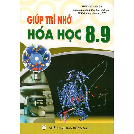 Giúp Trí Nhớ Hóa Học (Lớp 8 + Lớp 9)