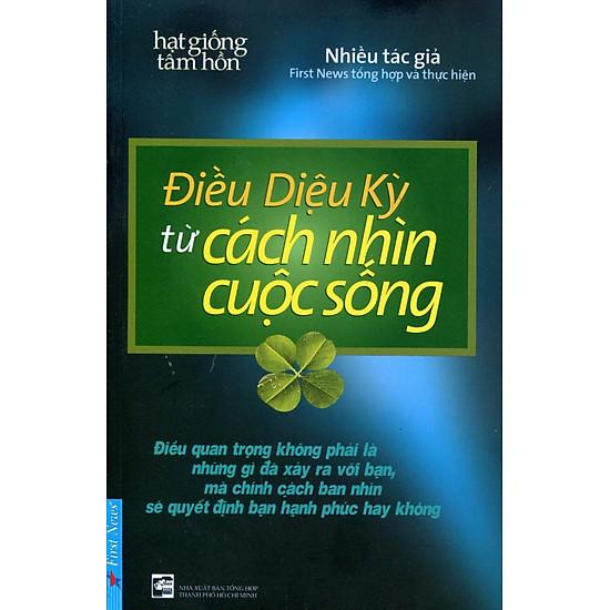 [Download Sách] Điều Diệu Kỳ Từ Cách Nhìn Cuộc Sống (Tái Bản) - Kèm CD