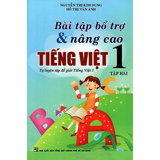 Bài Tập Bổ Trợ & Nâng Cao Tiếng Việt Lớp 1 (Tập Hai)