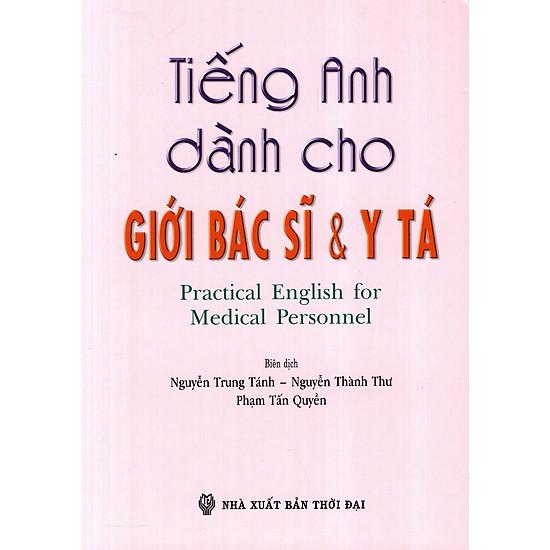 Tiếng Anh Dành Cho Giới Bác Sĩ & Y Tá