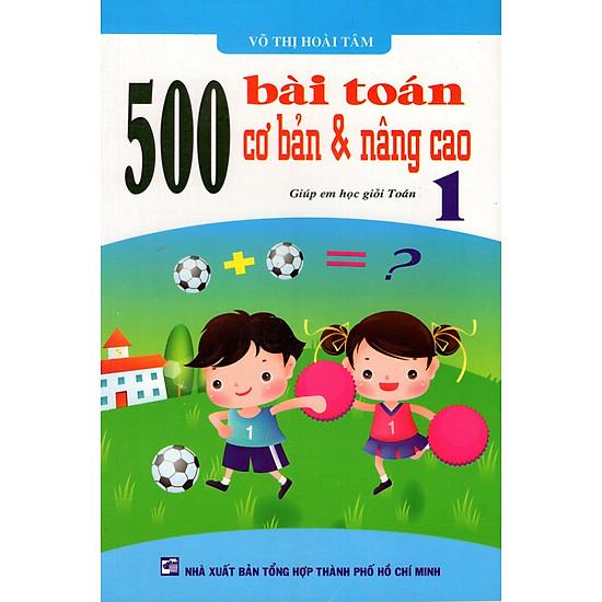 500 Bài Toán Cơ Bản & Nâng Cao Lớp 1