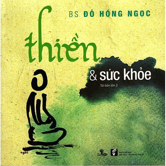 Thiền & Sức Khoẻ (Tái Bản)