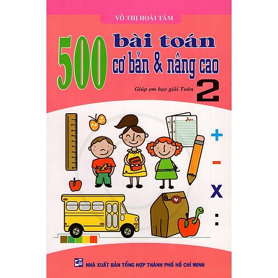500 Bài Toán Cơ Bản & Nâng Cao Lớp 2