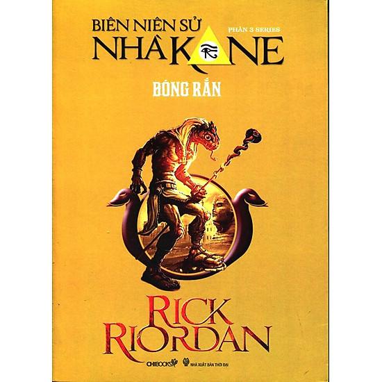 [Download sách] Series Biên Niên Sử Nhà Kane - Phần 3: Bóng Rắn