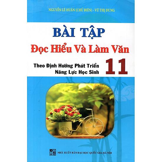 Bài Tập Đọc Hiểu Và Làm Văn Theo Định Hướng PTNLHS Lớp 11