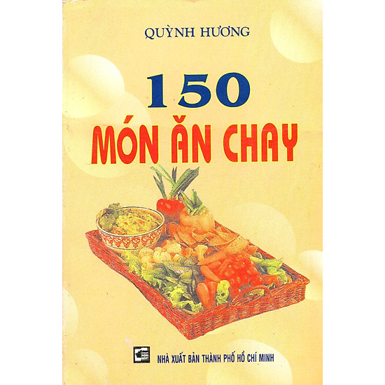 [Download Sách] 150 Món Ăn Chay
