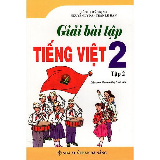 Giải Bài Tập Tiếng Việt Lớp 2 (Tập 2)
