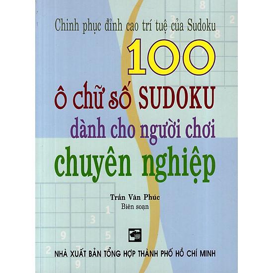 [Download sách] 100 Ô Chữ Số Sudoku Dành Cho Người Chơi Chuyên Nghiệp