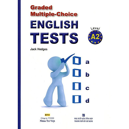 Graded Multiple – Choice English Test Level A2 (Không CD)