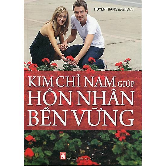 Download sách Kim Chỉ Nam Giúp Hôn Nhân Bền Vững