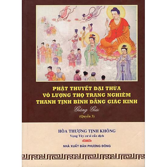 Phật Thuyết Đại Thừa Vô Lượng Thọ Trang Nghiêm Thanh Tịnh Bình Đẳng Giác Kinh (Quyển 3)