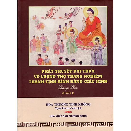 Download sách Phật Thuyết Đại Thừa Vô Lượng Thọ Trang Nghiêm Thanh Tịnh Bình Đẳng Giác Kinh (Quyển 1)