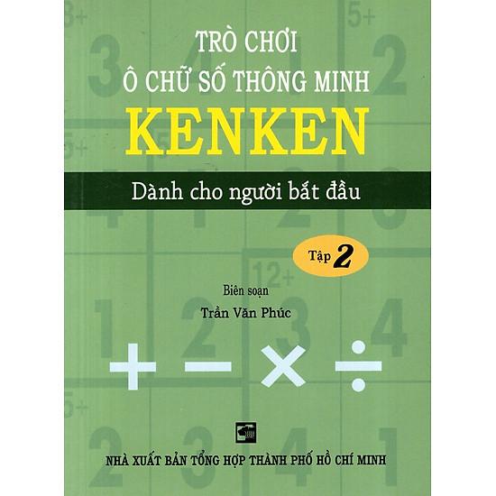 Trò Chơi Ô Chữ Số Thông Minh Kenken – Dành Cho Người Bắt Đầu (Tập 2)