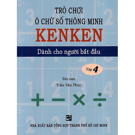 Trò Chơi Ô Chữ Số Thông Minh Kenken – Dành Cho Người Bắt Đầu (Tập 4)