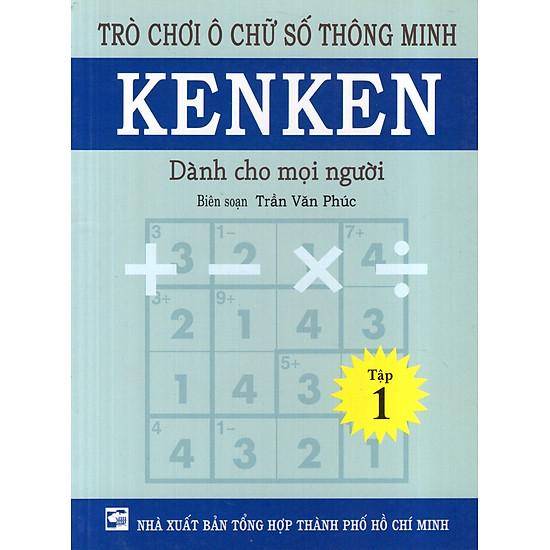 Trò Chơi Ô Chữ Số Thông Minh Kenken – Dành Cho Mọi Người (Tập 1)