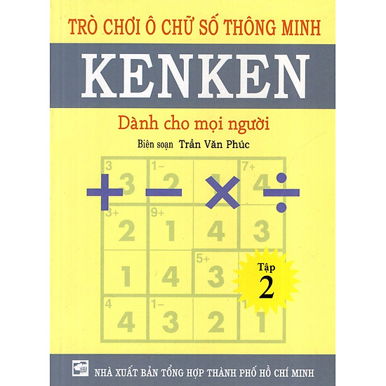 [Download Sách] Trò Chơi Ô Chữ Số Thông Minh Kenken - Dành Cho Mọi Người (Tập 2)