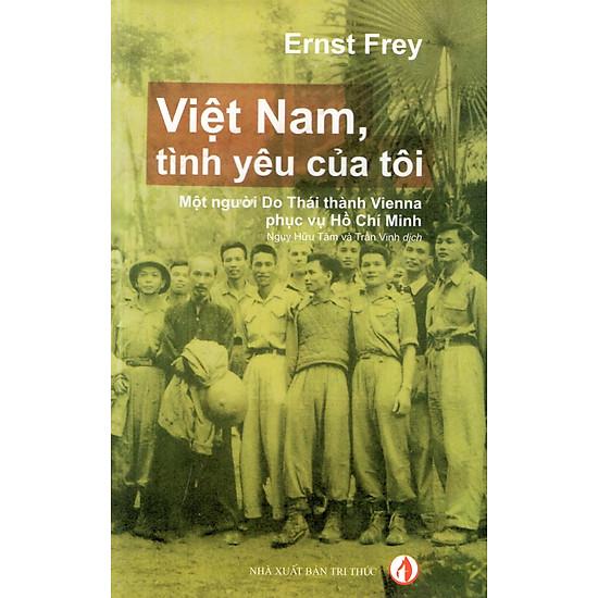Việt Nam, Tình Yêu Của Tôi