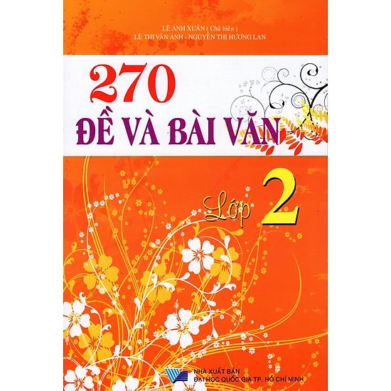 270 Đề Và Bài Văn Lớp 2