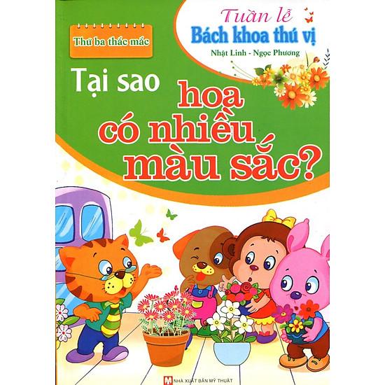 Tuần Lễ Bách Khoa Thú Vị – Tại Sao Hoa Có Nhiều Màu Sắc?