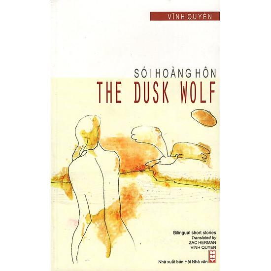 Sói Hoàng Hôn – The Dusk Wolf (Song Ngữ Việt-Anh)