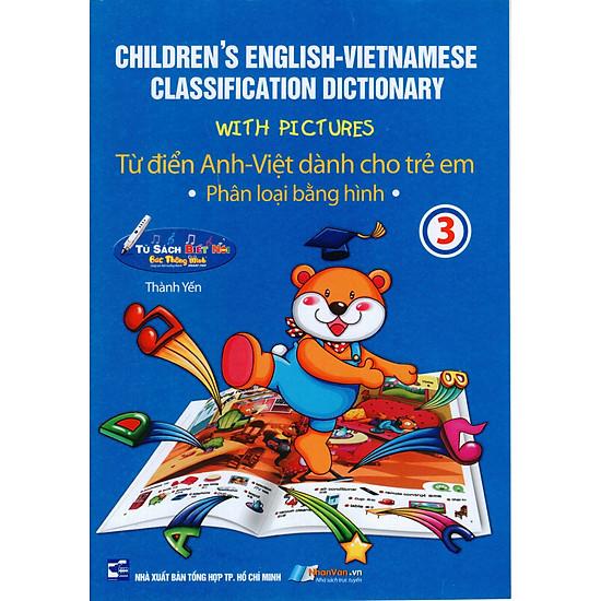 Từ Điển Anh Việt Danh Cho Trẻ Em (Tập 3)