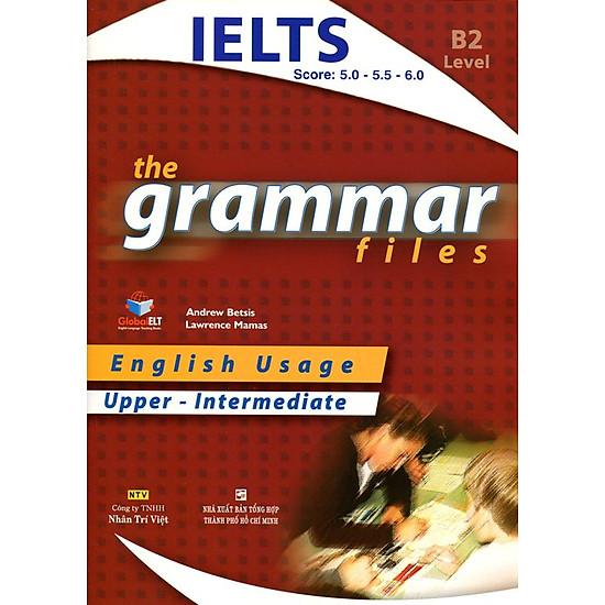 The Grammar Files B2 Upper - Intermediate (Không CD)