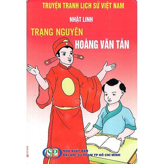 Truyện Tranh Lịch Sử Việt Nam – Trạng Nguyên Hoàng Văn Tán