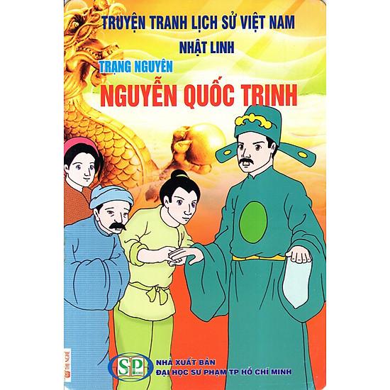 Truyện Tranh Lịch Sử Việt Nam - Trạng Nguyên Nguyễn Quốc Trinh