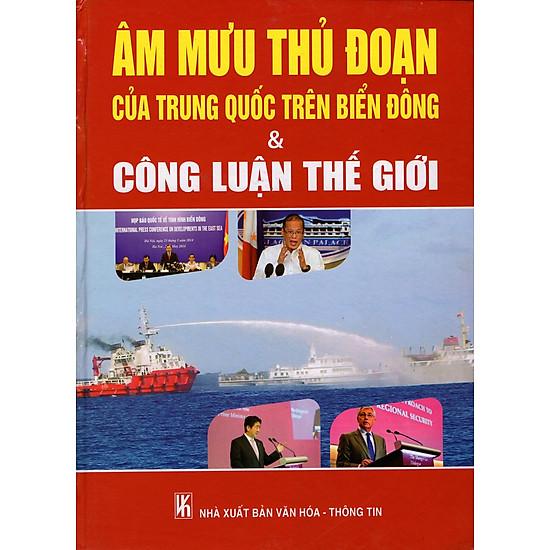 Âm Mưu Thủ Đoạn Của Trung Quốc Trên Biển Đông & Công Luận Thế Giới