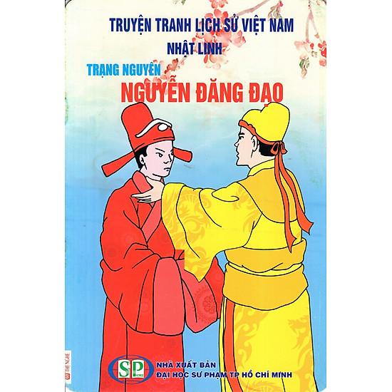 Truyện Tranh Lịch Sử Việt Nam - Trạng Nguyên Nguyễn Đăng Đạo