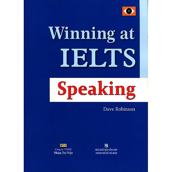 Winning At IELTS Speaking (Không CD)