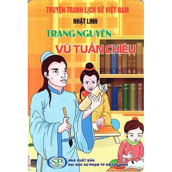 Truyện Tranh Lịch Sử Việt Nam – Trạng Nguyên Vũ Tuấn Chiêu