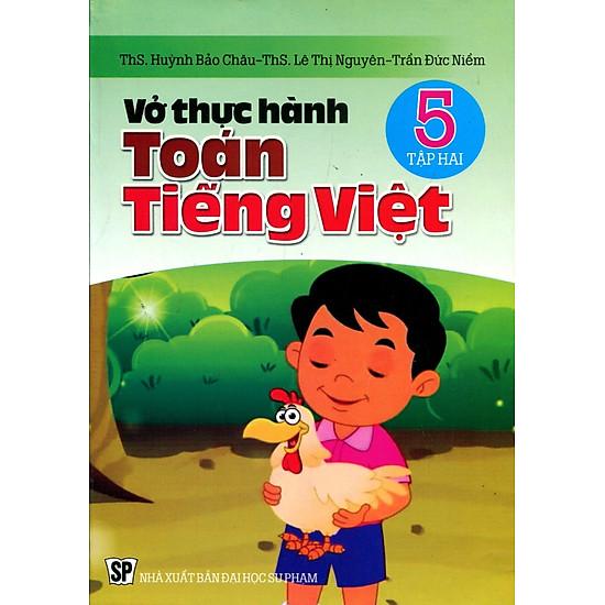 Vở Thực Hành Toán Tiếng Việt Lớp 5 (Tập 2)