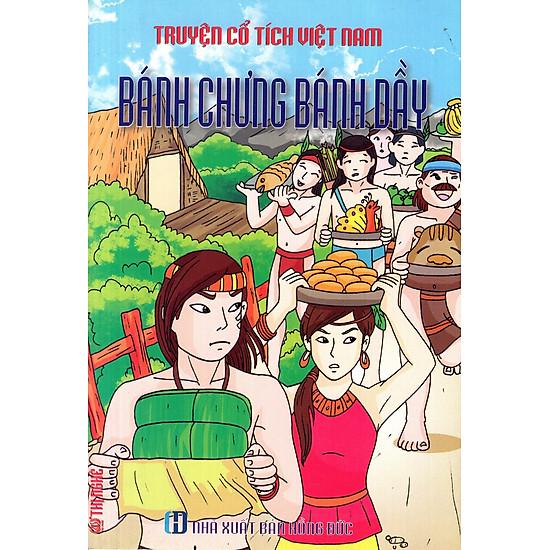 Truyện Cổ Tích Việt Nam – Bánh Chưng Bánh Dầy