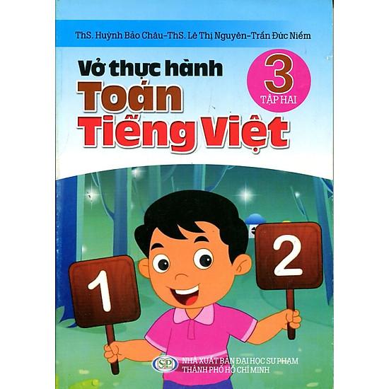 Vở Thực Hành Toán Tiếng Việt Lớp 3 (Tập 2)