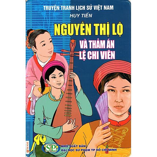 Truyện Tranh Lịch Sử Việt Nam – Nguyễn Thị Lộ Và Thảm Án Lệ Chi Viên
