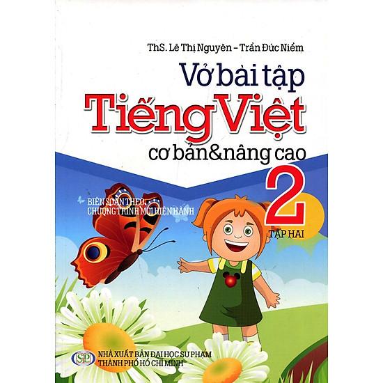 Vở Bài Tập Cơ Bản Và Nâng Cao Tiếng Việt Lớp 2 (Tập 2)