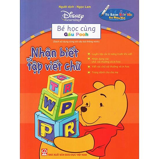 Bé Học Cùng Gấu Pooh: Nhận Biết Và Tập Viết Chữ