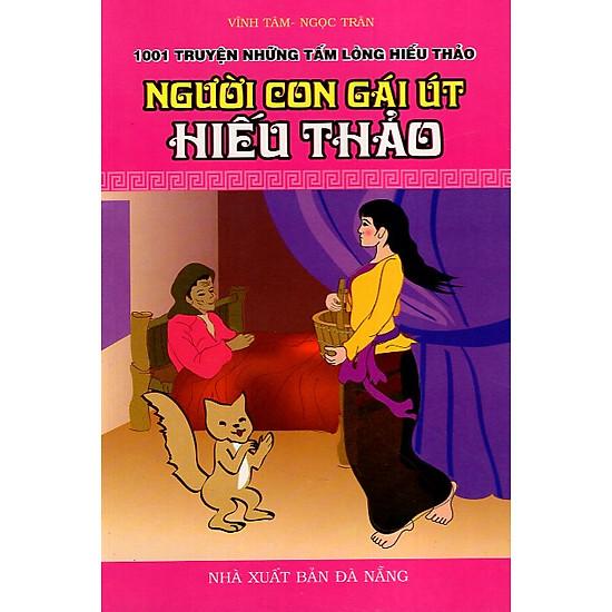 Người Con Gái Út Hiếu Thảo - 1001 Truyện Những Tấm Lòng Hiếu Thảo