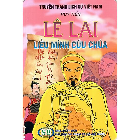Truyện Tranh Lịch Sử Việt Nam – Lê Lai Liều Mình Cứu Chúa