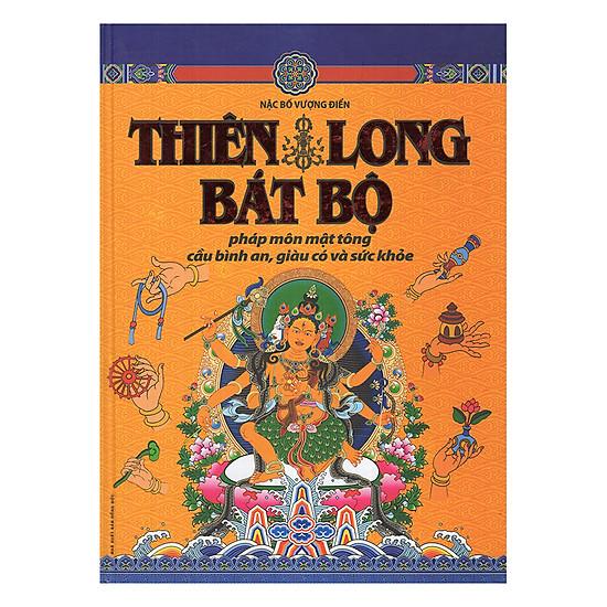 [Download sách] Thiên Long Bát Bộ - Pháp Môn Mật Tông Cầu Bình An,Giàu Có Và Sức Khỏe