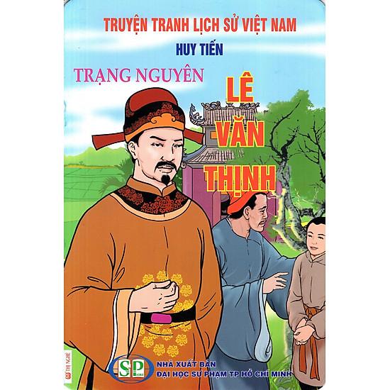 Truyện Tranh Lịch Sử Việt Nam – Trạng Nguyên Lê Văn Thịnh