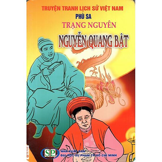 Truyện Tranh Lịch Sử Việt Nam – Trạng Nguyên Nguyễn Quang Bật