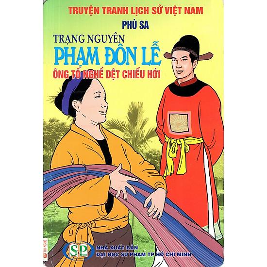 Truyện Tranh Lịch Sử Việt Nam – Trạng Nguyên Phạm Đôn Lễ – Ông Tổ Nghề Dệt Chiếu Hới