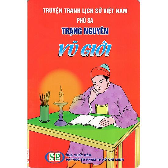 Truyện Tranh Lịch Sử Việt Nam - Trạng Nguyên Vũ Giới
