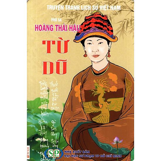 Truyện Tranh Lịch Sử Việt Nam – Hoàng Thái Hậu Từ Dũ